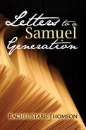 Letters to a Samuel Generation: The Collection