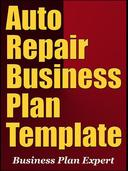 Auto Repair Business Plan Template (Including 6 Special Bonuses)