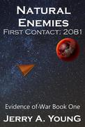 Natural Enemies, First Contact:2081