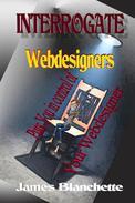 Interrogate Webdesigners