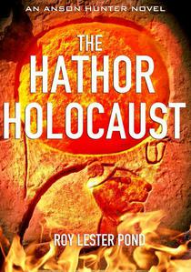 The Hathor Holocaust