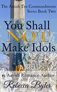 You Shall Not Make Idols