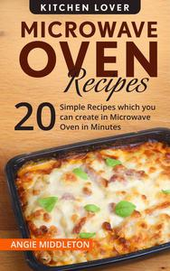 Microwave Oven Recipes Cookbook