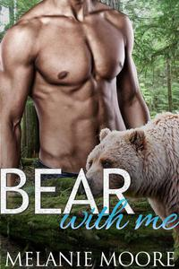 Bear With Me (A BBW Bear Shifter Romance)