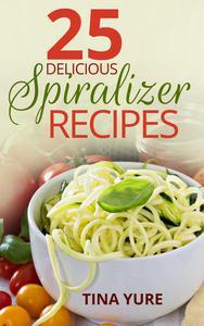 25 Delicious Spiralizer Recipes