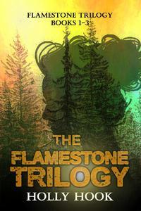 The Flamestone Trilogy Books 1-3