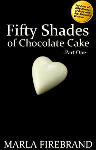 Fifty Shades of Chocolate Cake