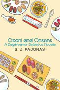 Ozoni and Onsens: A Daydreamer Detective Novella