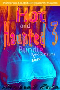 Hot and Haunted Bundle 3
