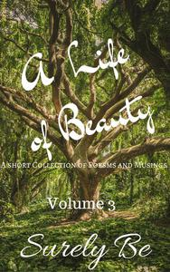 A Life of Beauty Volume 3