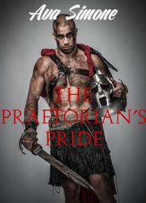 The Praetorian's Pride