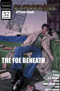 Curveball Issue 32: The Foe Beneath