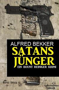 Satansjünger: Ein Bount Reiniger Krimi