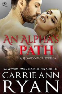 An Alpha's Path (A Redwood Pack Prequel)