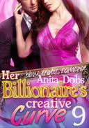 Her Billionaire's Creative Curve #9 (bbw Erotic Romance)