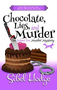 Chocolate, Lies, and Murder