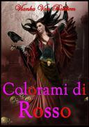 COLORAMI DI ROSSO (vampiri - streghe)