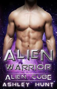 Alien Romance: Alien Warrior A SciFi (Science Fiction) Alien Warrior Invasion Abduction Romance