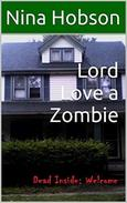 Lord Love a Zombie: Dead Inside: Welcome