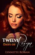 Twelve Days of Reign
