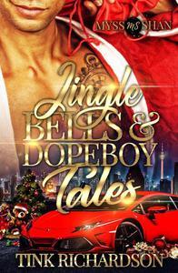 Jingle Bells & Dopeboy Tales