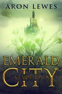 A Farm Boy in Emerald City