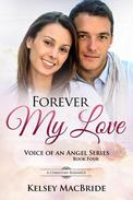 Forever My Love : A Christian Romance