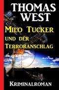 Milo Tucker und der Terroranschlag