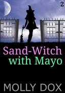 Sand-Witch with Mayo