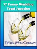77 Funny Wedding Toast Speeches