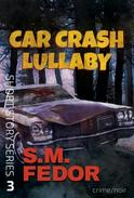 Car Crash Lullaby
