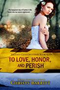 To Love, Honor, and Perish