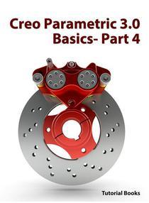 Creo Parametric 3.0 Basics - Part 4