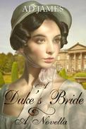 A Duke's Bride.