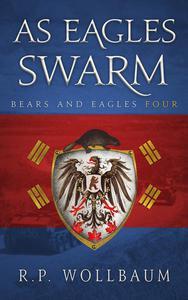 As Eagles Swarm