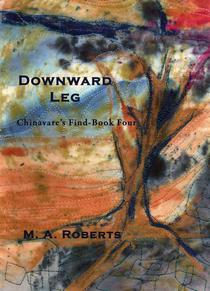 Downward Leg: Chinavare's Find Book Four