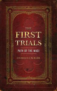The First Trials