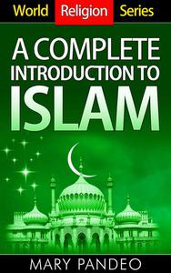 A Complete Introduction to Islam