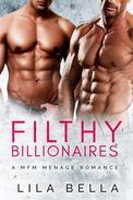 Filthy Billionaires 1: a MFM Billionaire Romance