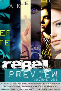 Rebel Preview, Volume One