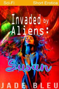 Invaded by Aliens: Susan