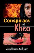 Conspiracy at Kheo