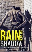 Rain Shadow Book 1