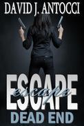 Escape, Dead End