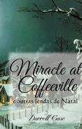 O Milagre de Coffeeville - E outras lendas de Natal