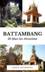 Battambang: 20 Must See Attractions