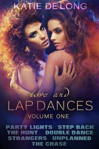 Love and Lapdances Volume One (#1-7)