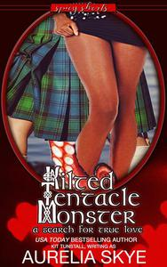 Kilted Tentacle Monster: A Search for True Love