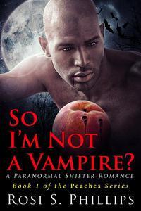 So I'm Not a Vampire?