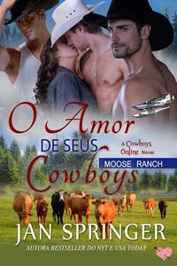 O Amor de seus Cowboys